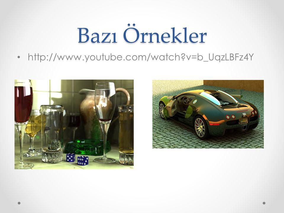Bazı Örnekler • http://www.youtube.com/watch?v=b_UqzLBFz4Y