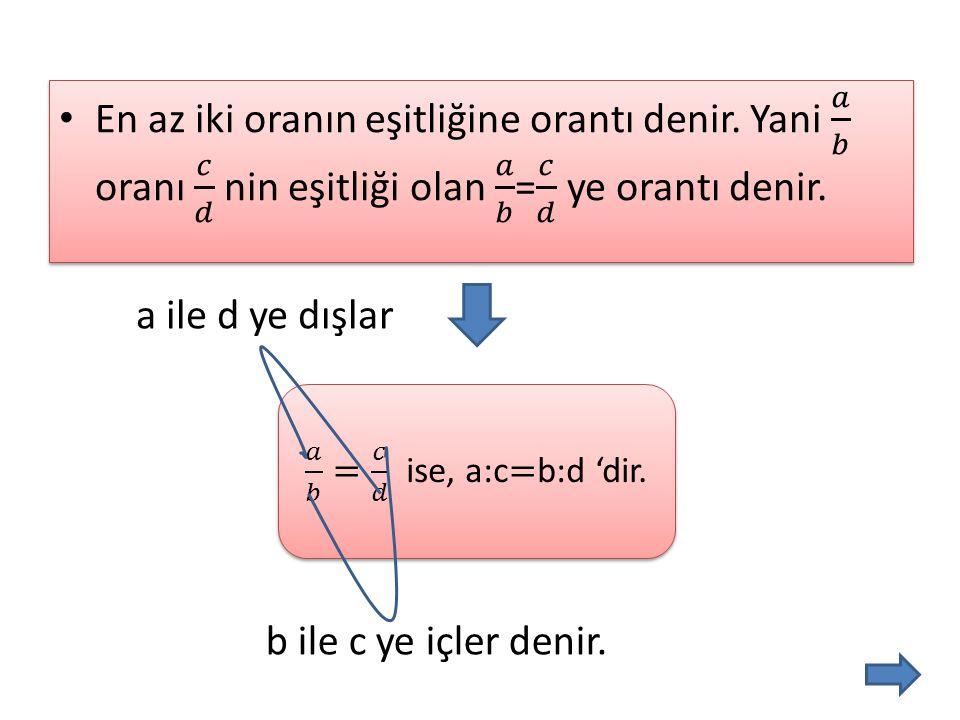 a ile d ye dışlar b ile c ye içler denir.