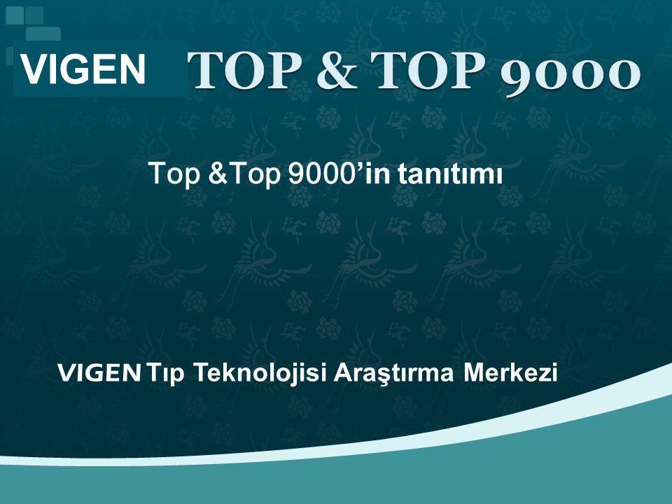 VIGEN VIGEN Tıp Teknolojisi Araştırma Merkezi Top &Top 9000'in tanıtımı