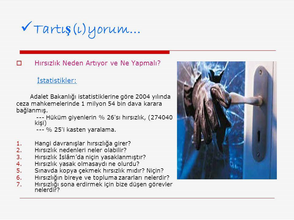  Örnek olay 2  Antalya da Hırsızlık Antalya nın Alanya İlçesi nde önceki gece birçok ev ve işyerine giren 5 hırsız polis ekiplerinin 6 saatlik çalışması sonucu yakalandı.