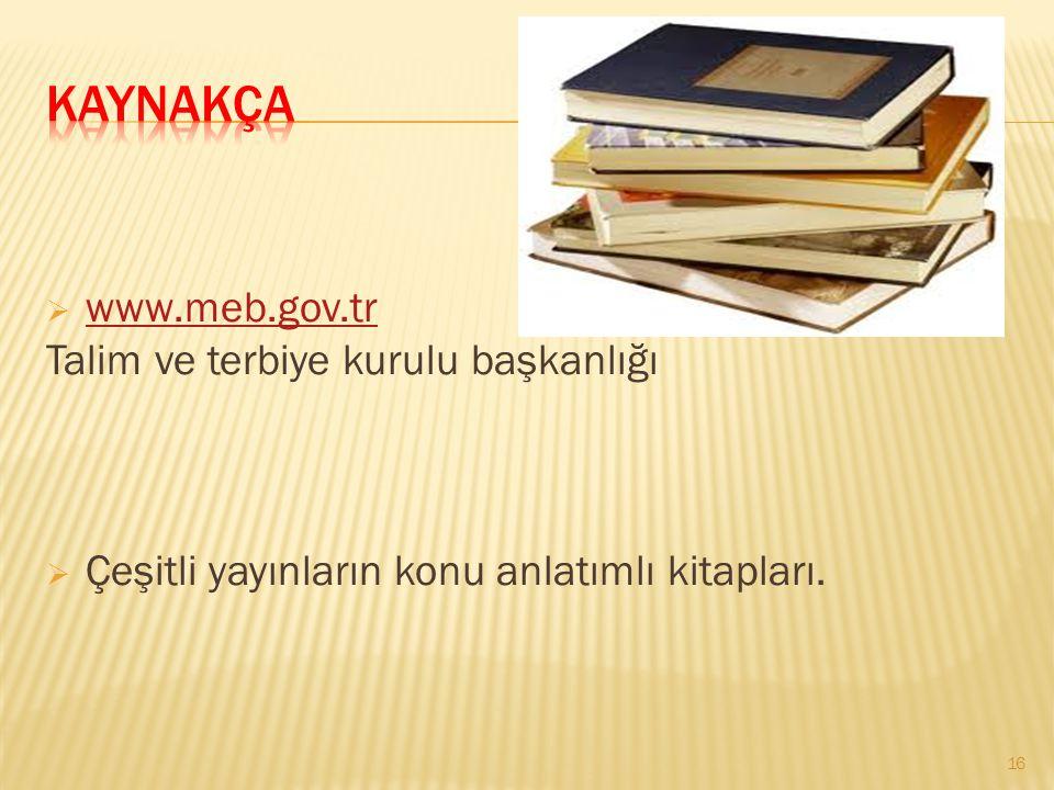wwww.meb.gov.tr Talim ve terbiye kurulu başkanlığı ÇÇeşitli yayınların konu anlatımlı kitapları.