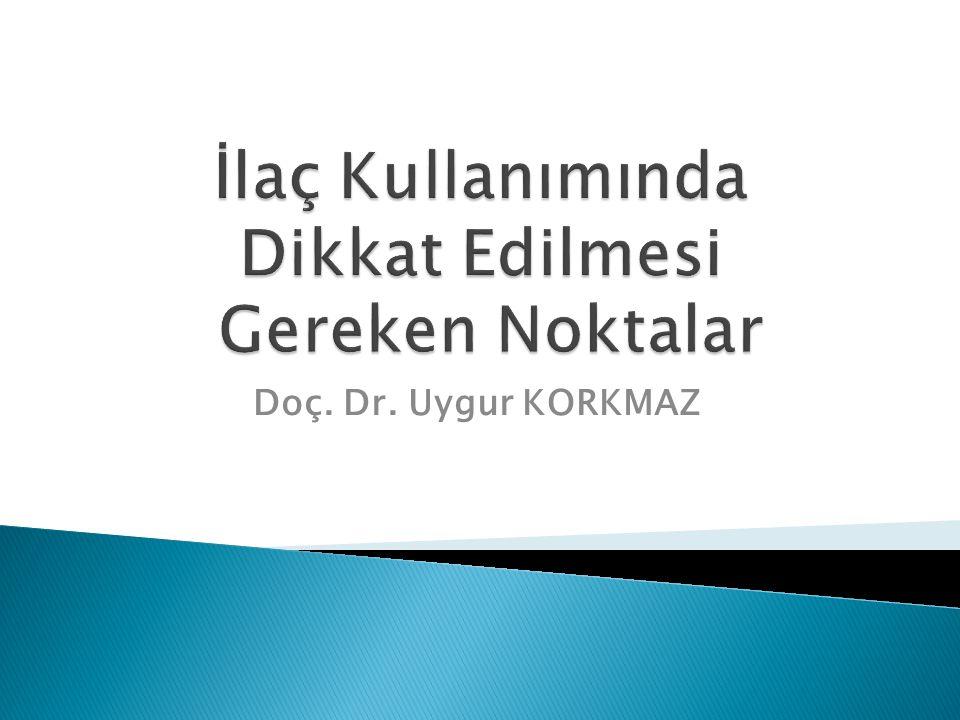 Doç. Dr. Uygur KORKMAZ