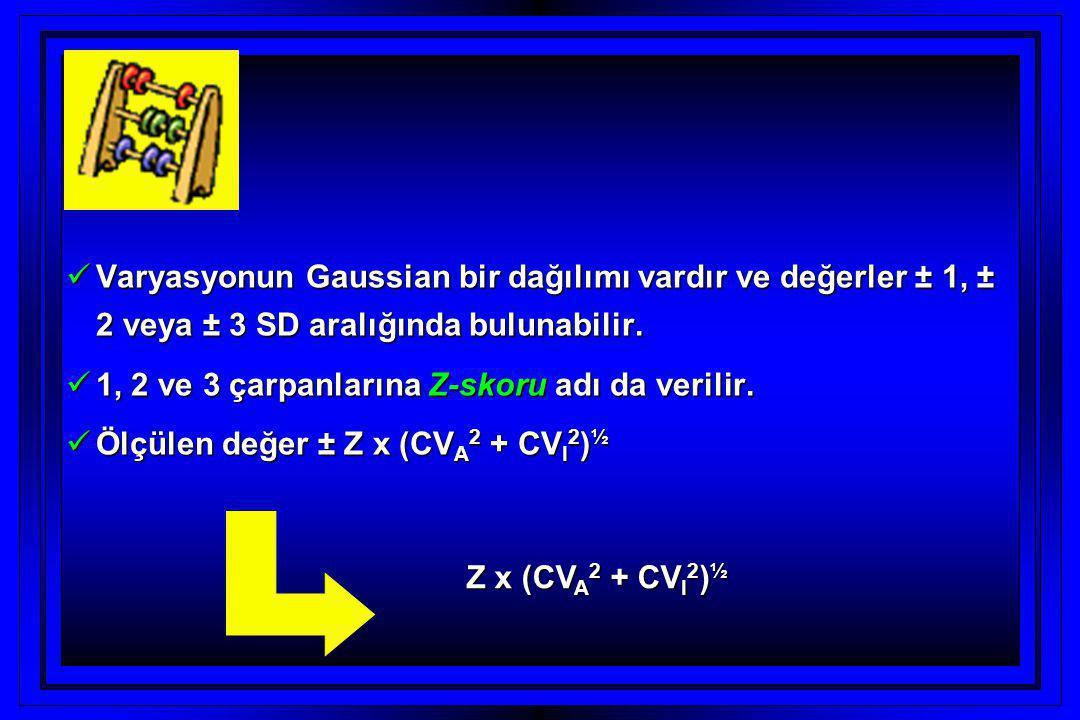  Varyasyonun Gaussian bir dağılımı vardır ve değerler ± 1, ± 2 veya ± 3 SD aralığında bulunabilir.  1, 2 ve 3 çarpanlarına Z-skoru adı da verilir. 