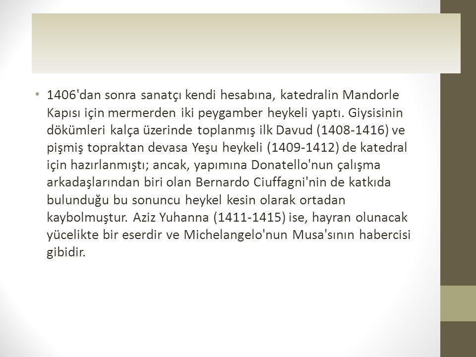ESERLERİ • 1411-1415 • AZİZ YUHANNA,mermer • as