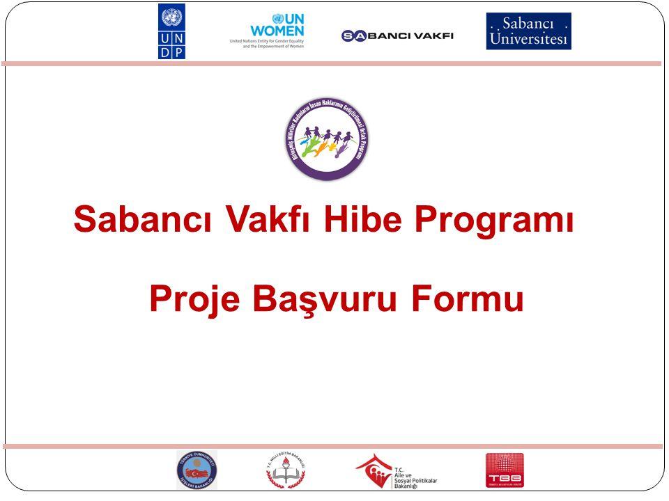 Proje Başvuru Formu Sabancı Vakfı Hibe Programı