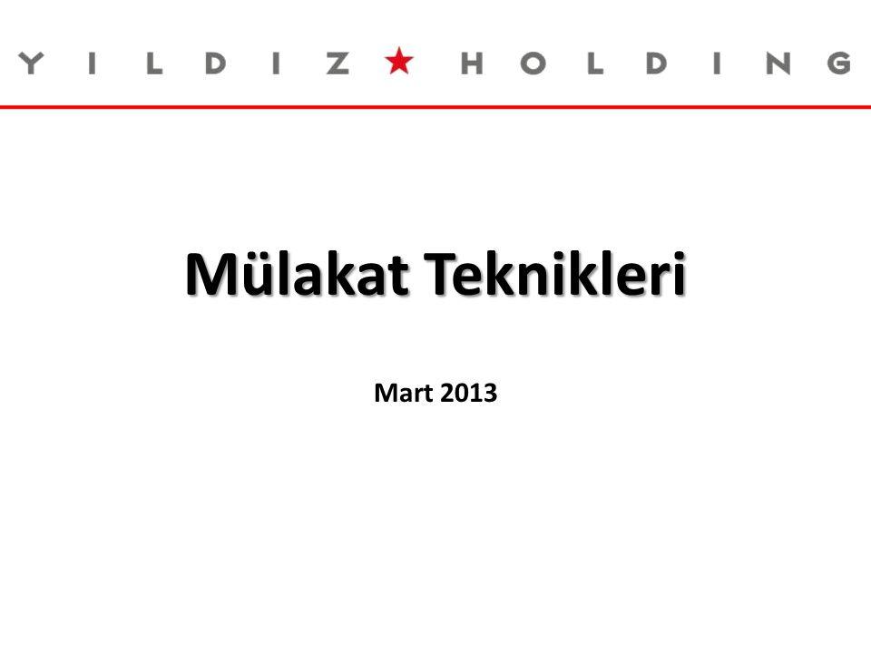 Mülakat Teknikleri Mart 2013