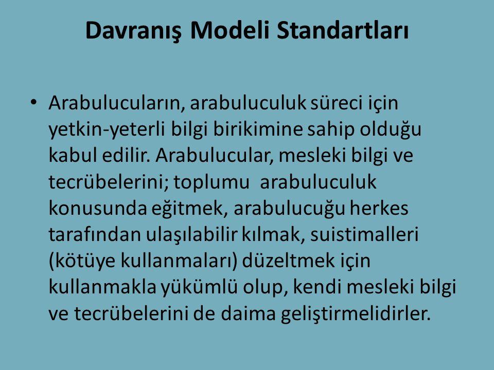 Davranış Modeli Standartları • Arabulucuların, arabuluculuk süreci için yetkin-yeterli bilgi birikimine sahip olduğu kabul edilir. Arabulucular, mesle