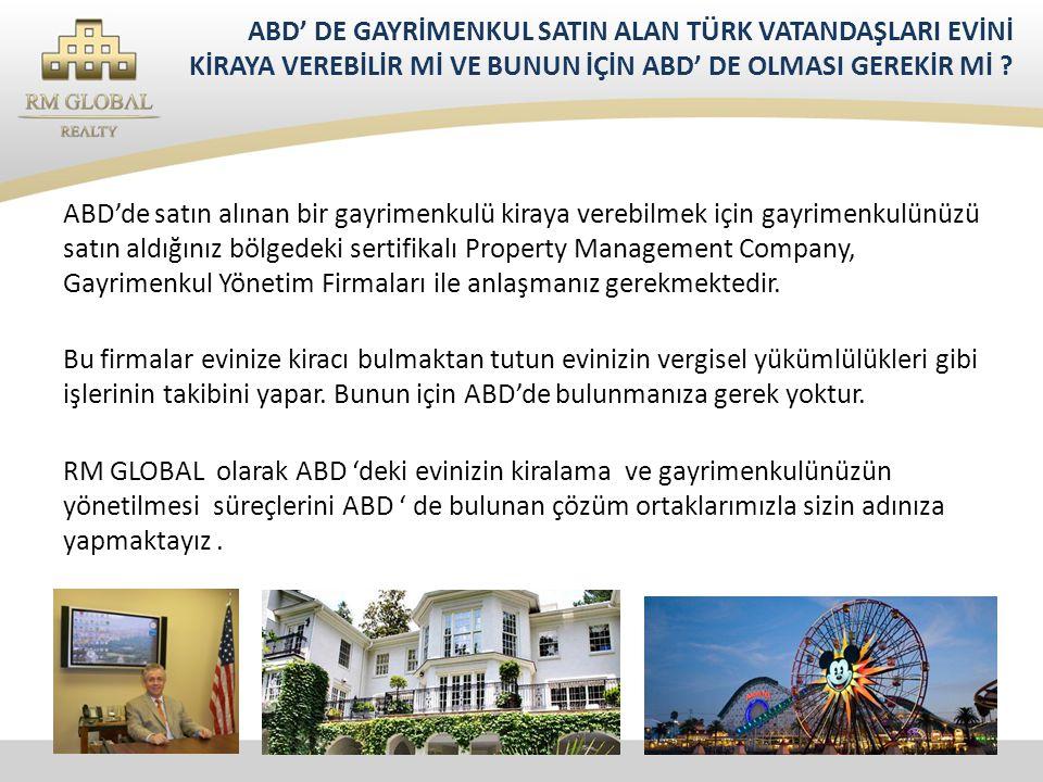 ABD'de satın alınan bir gayrimenkulü kiraya verebilmek için gayrimenkulünüzü satın aldığınız bölgedeki sertifikalı Property Management Company, Gayrimenkul Yönetim Firmaları ile anlaşmanız gerekmektedir.