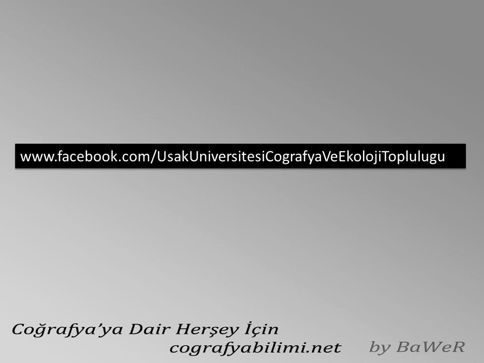 www.facebook.com/UsakUniversitesiCografyaVeEkolojiToplulugu