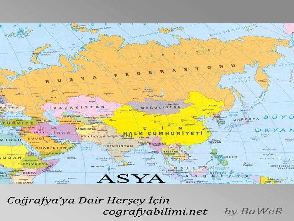 Asya, bütün kıtalar arasında 1010 m.Yükseltisiyle ortalama yüksekliği en fazla olan kıtadır.