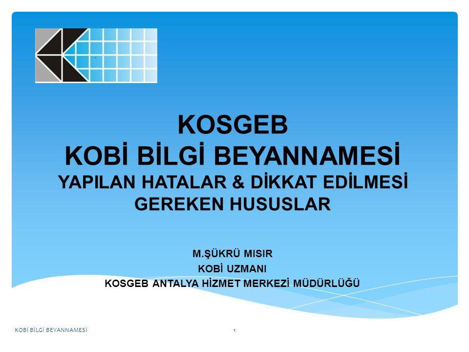 KOSGEB YANINIZDA… KOSGEB'e Kayıt ve KOBİ Bilgi Beyannamesi doldurulması aşamalarında 444 1 567 Numaralı Çağrı merkezimizi arayıp teknik destek alabilirsiniz..