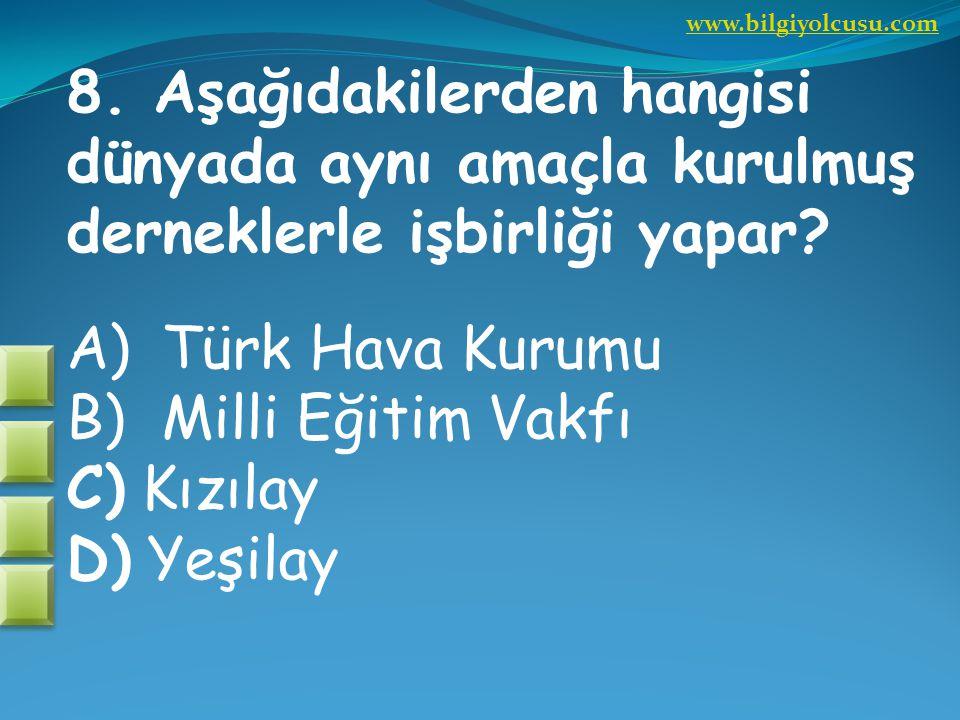 DOĞRU BİLDİNİZ. TEBBRİKLER. www.bilgiyolcusu.com