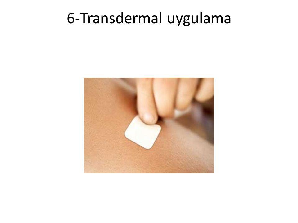 6-Transdermal uygulama