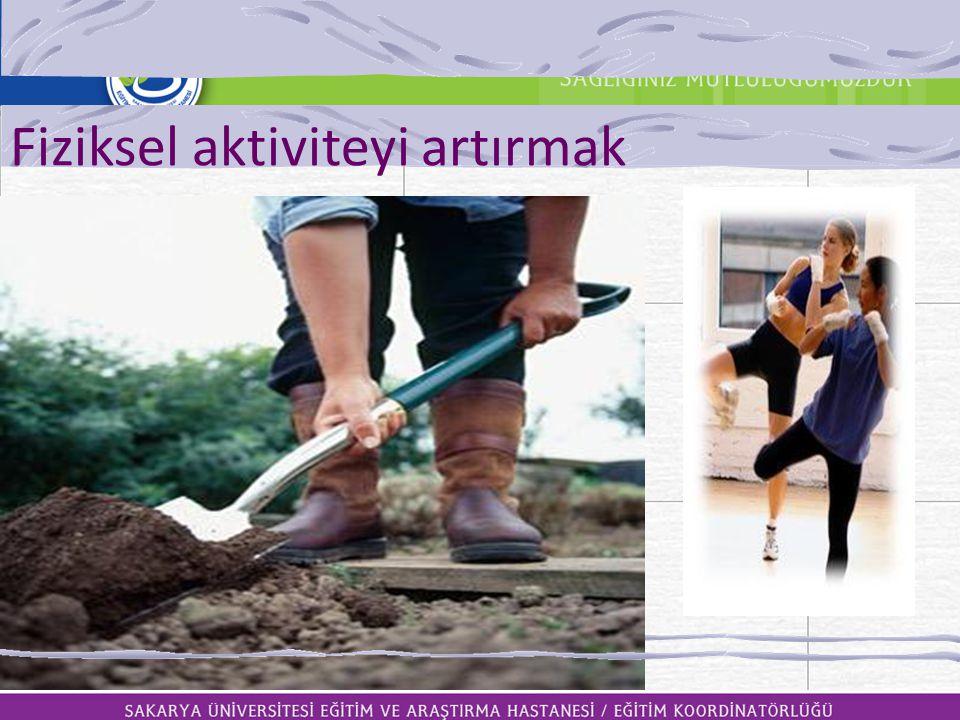 Fiziksel aktiviteyi artırmak