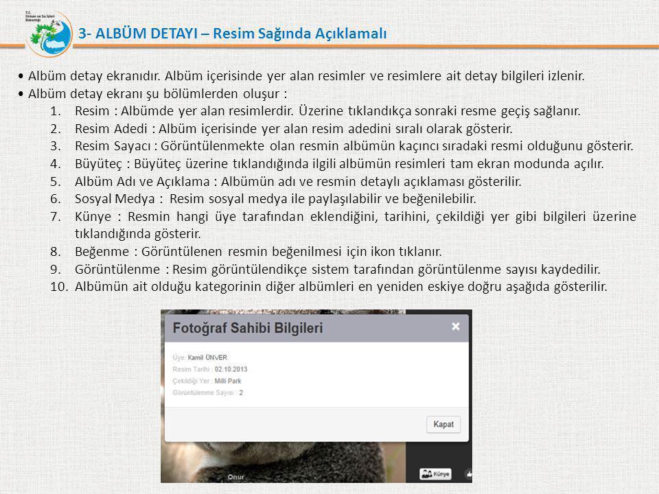 3- ALBÜM DETAYI – Sunum Formatı •Sunum Formatında eklenen albümler Full Ekran resim görüntülemesine benzer yapıda gösterilir.