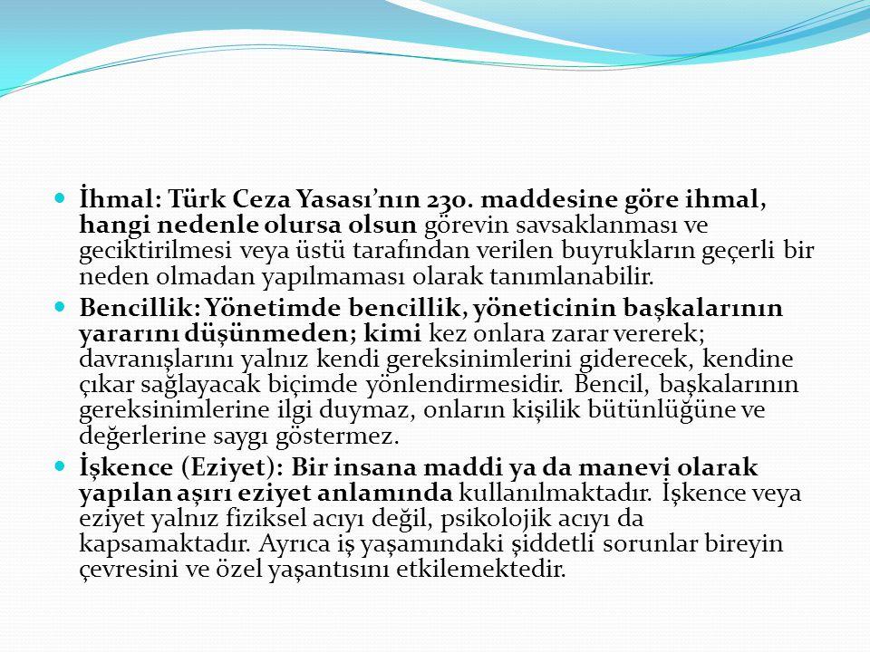  İhmal: Türk Ceza Yasası'nın 230. maddesine göre ihmal, hangi nedenle olursa olsun görevin savsaklanması ve geciktirilmesi veya üstü tarafından veril