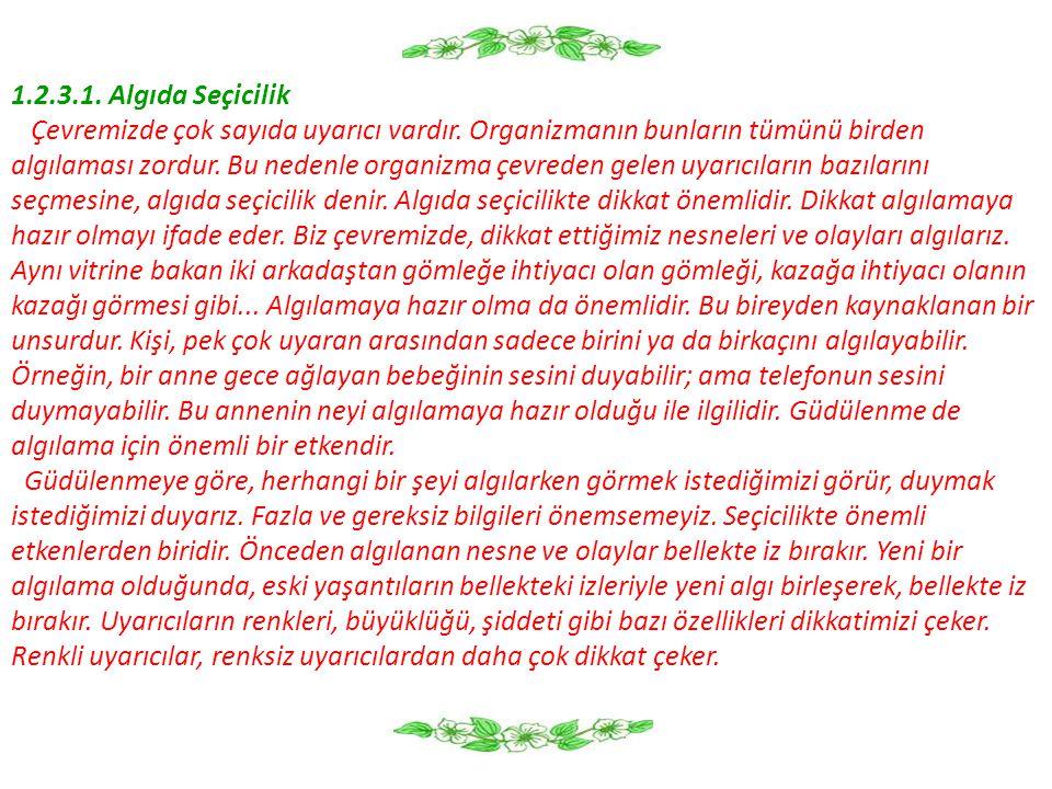 KAYNAKÇA  ACAR Aktan, Okulöncesi Dönemde Problem Çözme Etkinlikleri, Çoluk Çocuk Dergisi, İstanbul, Eylül, 2005.