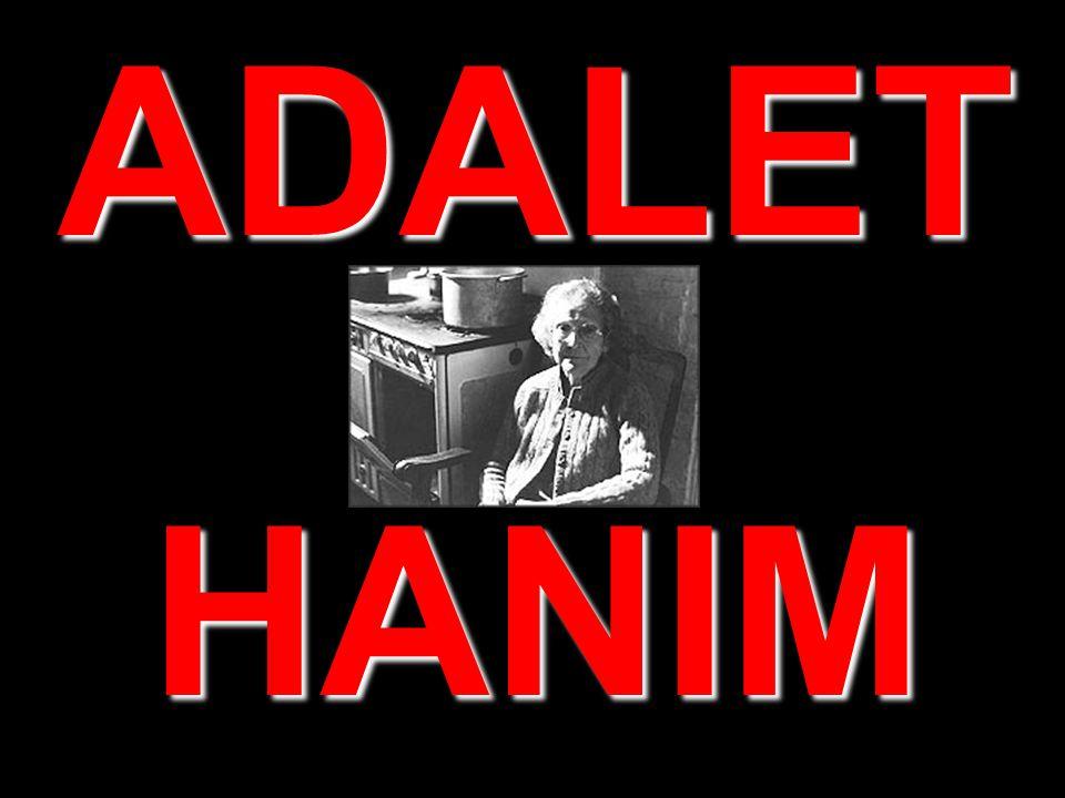 ADALET HANIM