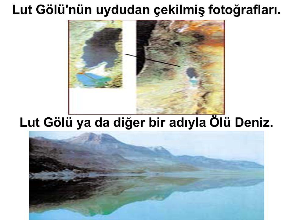 Lut Gölü'nün uydudan çekilmiş fotoğrafları. Lut Gölü ya da diğer bir adıyla Ölü Deniz.