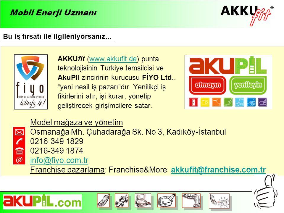 AKKUfit (www.akkufit.de) punta teknolojisinin Türkiye temsilcisi ve AkuPil zincirinin kurucusu FİYO Ltd..