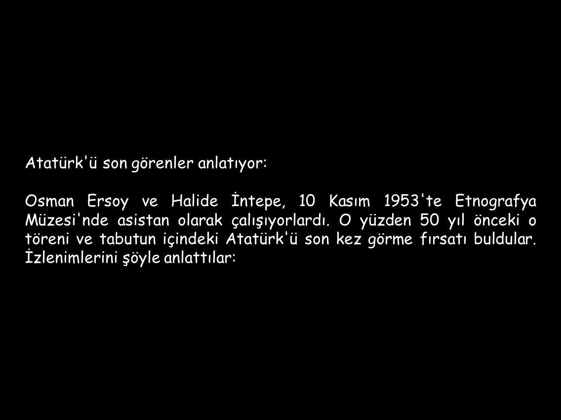 Atatürk ü son görenler anlatıyor: Osman Ersoy ve Halide İntepe, 10 Kasım 1953 te Etnografya Müzesi nde asistan olarak çalışıyorlardı.