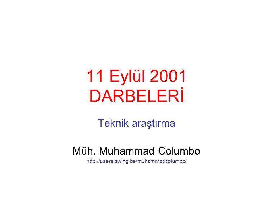 11 Eylül 2001 DARBELERİ Teknik araştırma Müh.