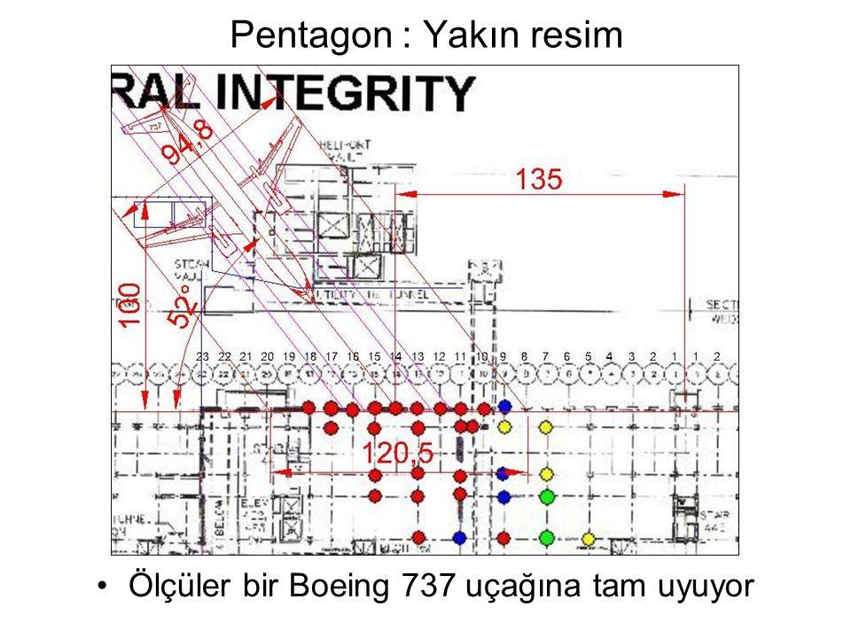 Pentagon : Yakın resim •Ölçüler bir Boeing 737 uçağına tam uyuyor