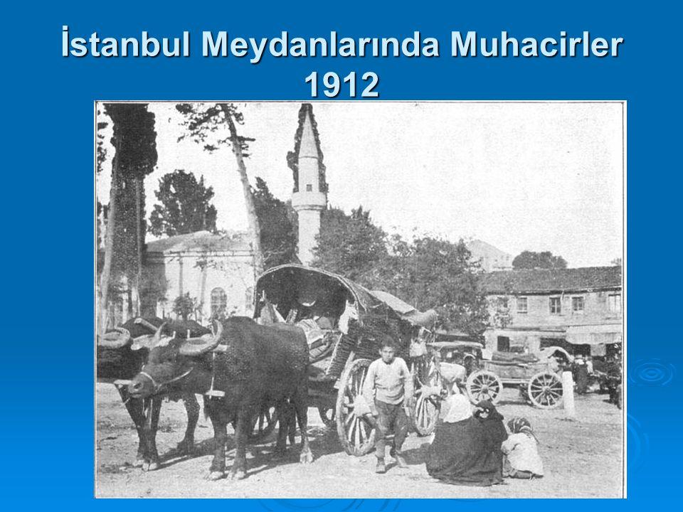İstanbul Meydanlarında Muhacirler 1912