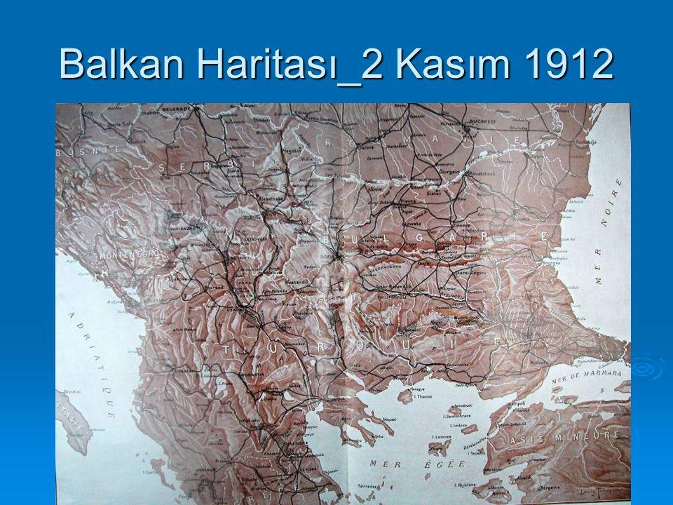 Balkan Haritası_2 Kasım 1912
