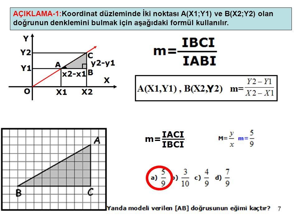 7 AÇIKLAMA-1:Koordinat düzleminde İki noktası A(X1;Y1) ve B(X2;Y2) olan doğrunun denklemini bulmak için aşağıdaki formül kullanılır.