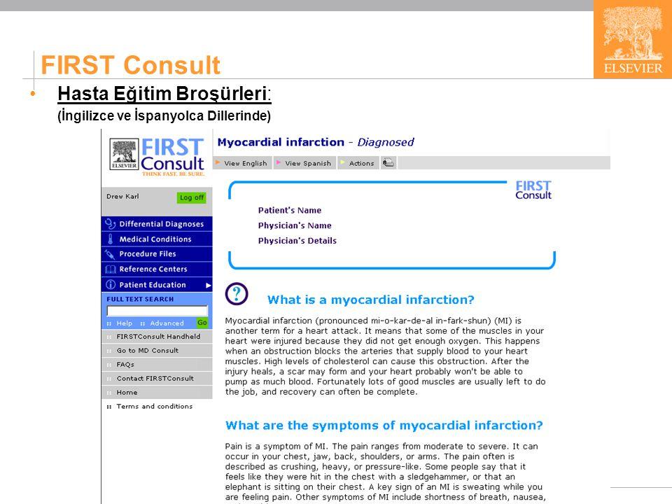 22 FIRST Consult •Hasta Eğitim Broşürleri: (İngilizce ve İspanyolca Dillerinde)