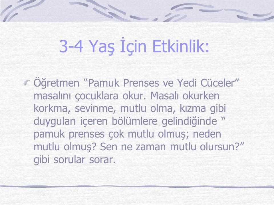 3-4 Yaş İçin Etkinlik: Öğretmen Pamuk Prenses ve Yedi Cüceler masalını çocuklara okur.