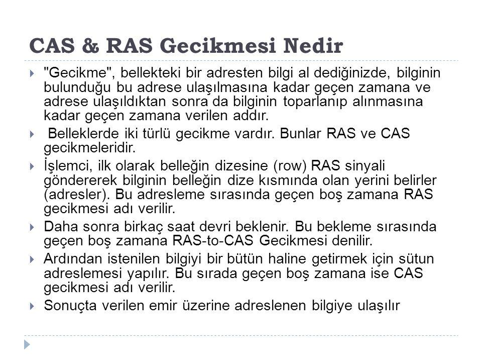 CAS & RAS Gecikmesi Nedir 
