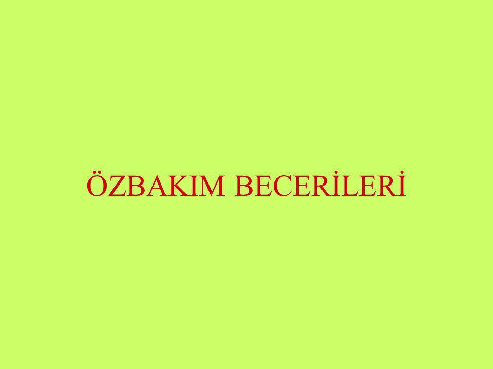 Halil KARAKUŞ ÖZBAKIM BECERİLERİ