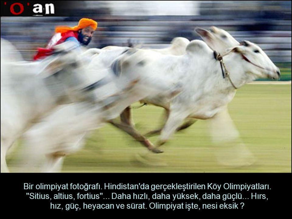 Bir olimpiyat fotoğrafı. Hindistan'da gerçekleştirilen Köy Olimpiyatları. ''Sitius, altius, fortius''... Daha hızlı, daha yüksek, daha güçlü... Hırs,