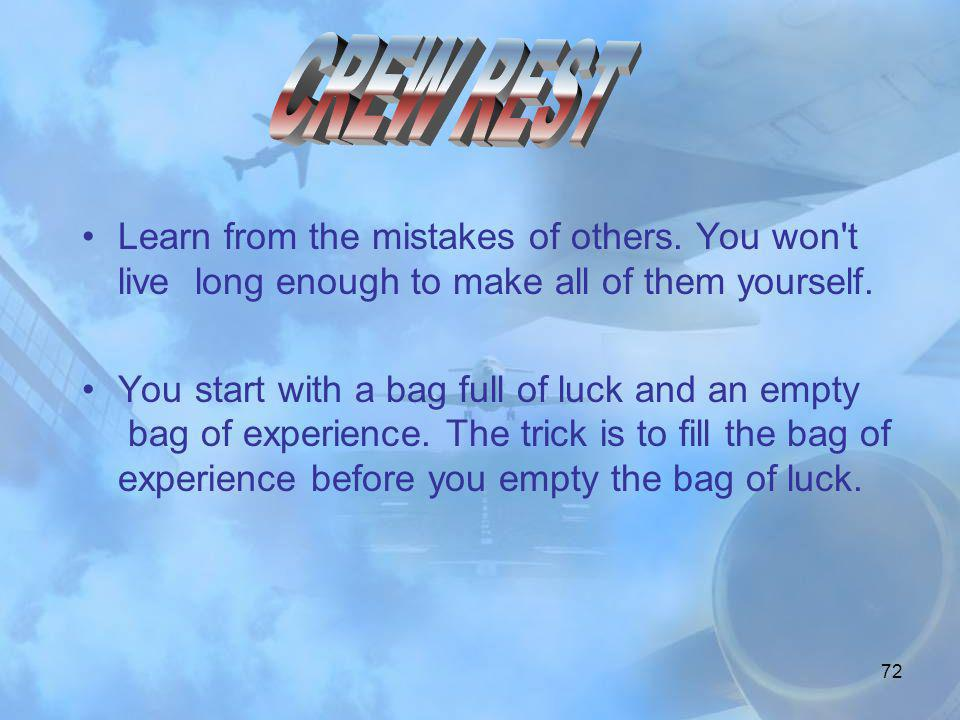 71 • Tabiiki bu durumda Co-Pilot unda kaptan kadar uçak sistemleri ve uçuş konusunda bilgili olmalıdır. • Kendine güven