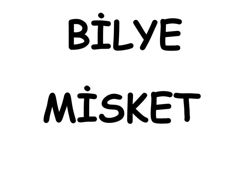 BİLYE MİSKET