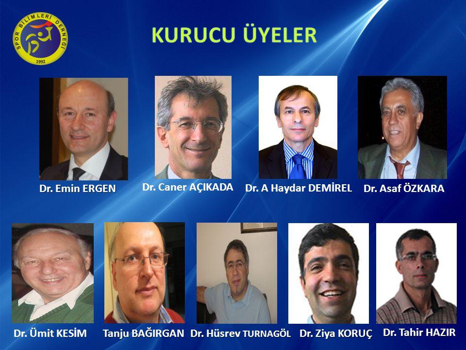 Dr. Caner AÇIKADA Dr. Yavuz TAŞKIRAN Dr. Hasan KASAP