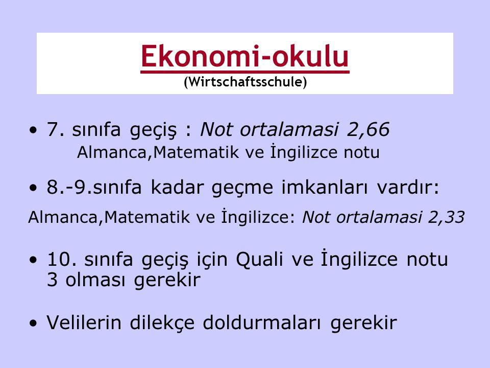 •7. sınıfa geçiş : Not ortalamasi 2,66 Almanca,Matematik ve İngilizce notu •8.-9.sınıfa kadar geçme imkanları vardır: Almanca,Matematik ve İngilizce: