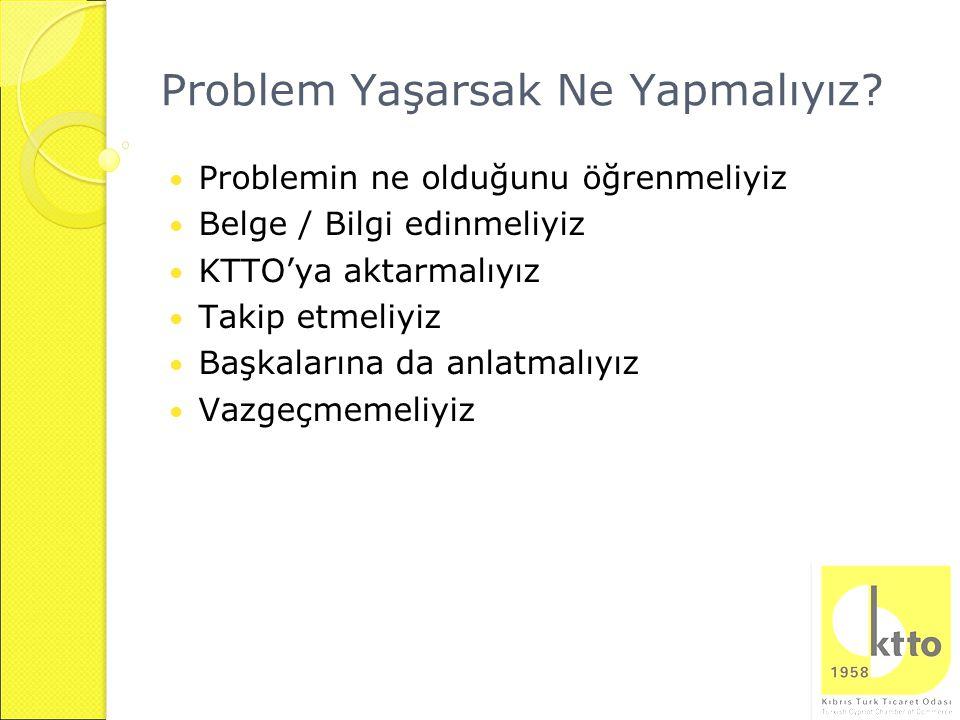 Problem Yaşarsak Ne Yapmalıyız.