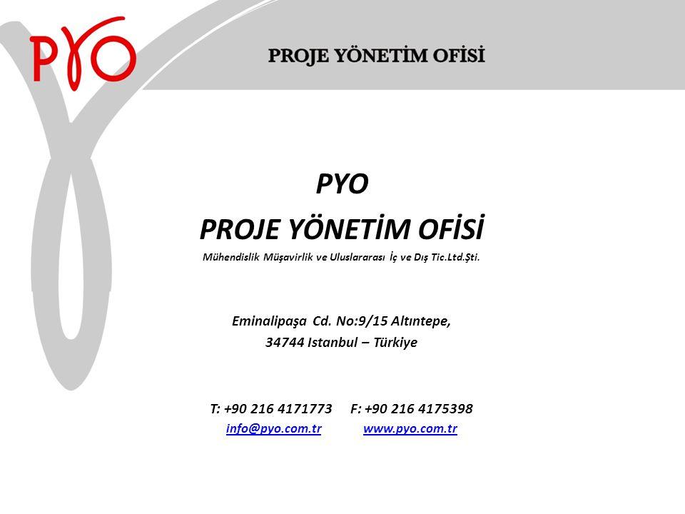PYO PROJE YÖNETİM OFİSİ Mühendislik Müşavirlik ve Uluslararası İç ve Dış Tic.Ltd.Şti.