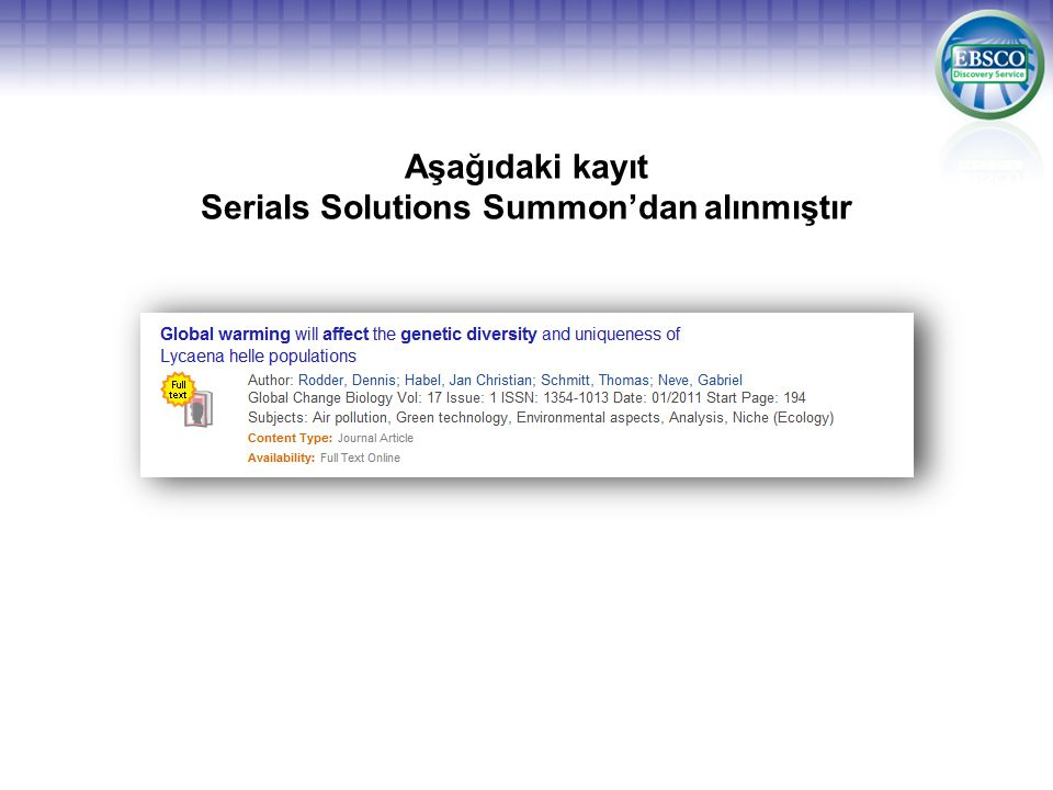 Aşağıdaki kayıt Serials Solutions Summon'dan alınmıştır