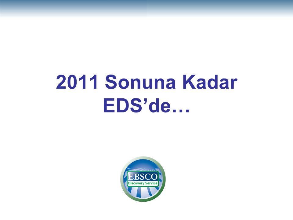 2011 Sonuna Kadar EDS'de…
