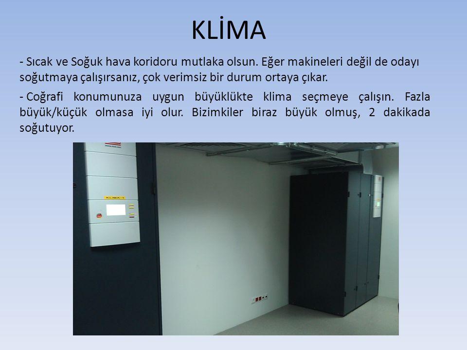 KLİMA - Sıcak ve Soğuk hava koridoru mutlaka olsun. Eğer makineleri değil de odayı soğutmaya çalışırsanız, çok verimsiz bir durum ortaya çıkar. - Coğr
