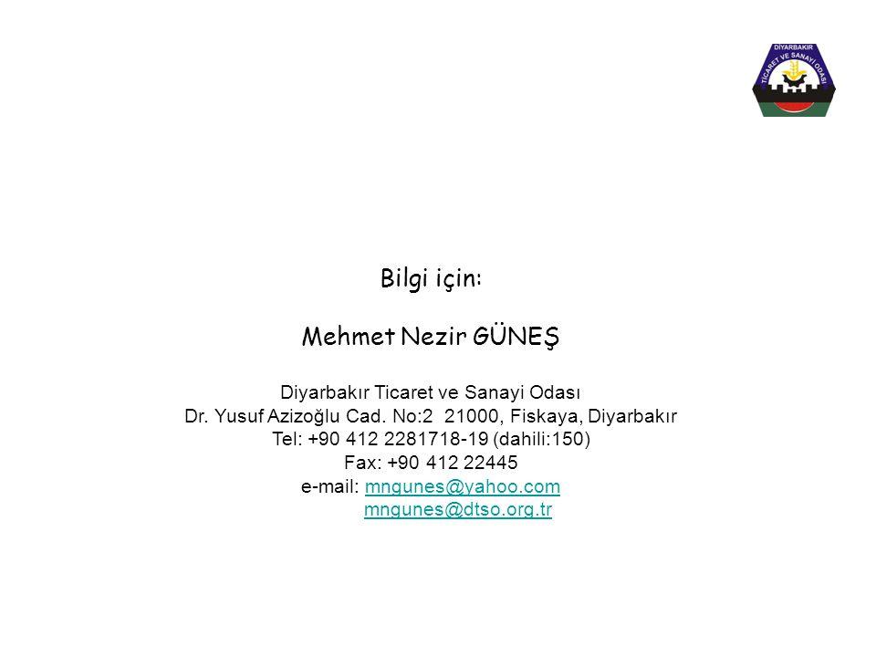 Bilgi için: Mehmet Nezir GÜNEŞ Diyarbakır Ticaret ve Sanayi Odası Dr. Yusuf Azizoğlu Cad. No:2 21000, Fiskaya, Diyarbakır Tel: +90 412 2281718-19 (dah