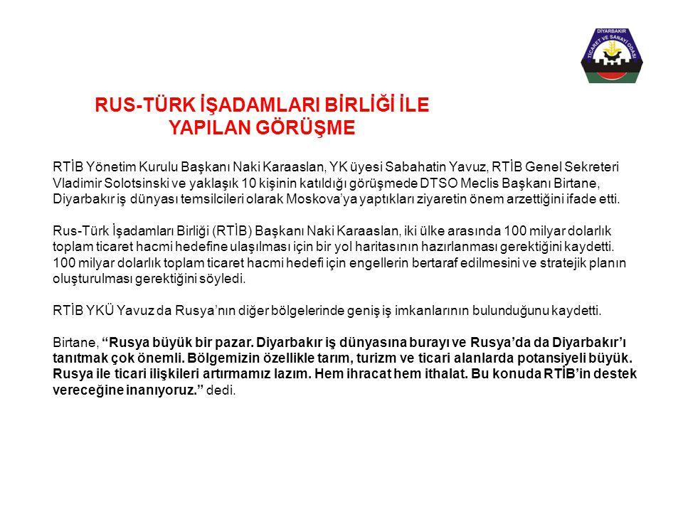 RTİB Yönetim Kurulu Başkanı Naki Karaaslan, YK üyesi Sabahatin Yavuz, RTİB Genel Sekreteri Vladimir Solotsinski ve yaklaşık 10 kişinin katıldığı görüş