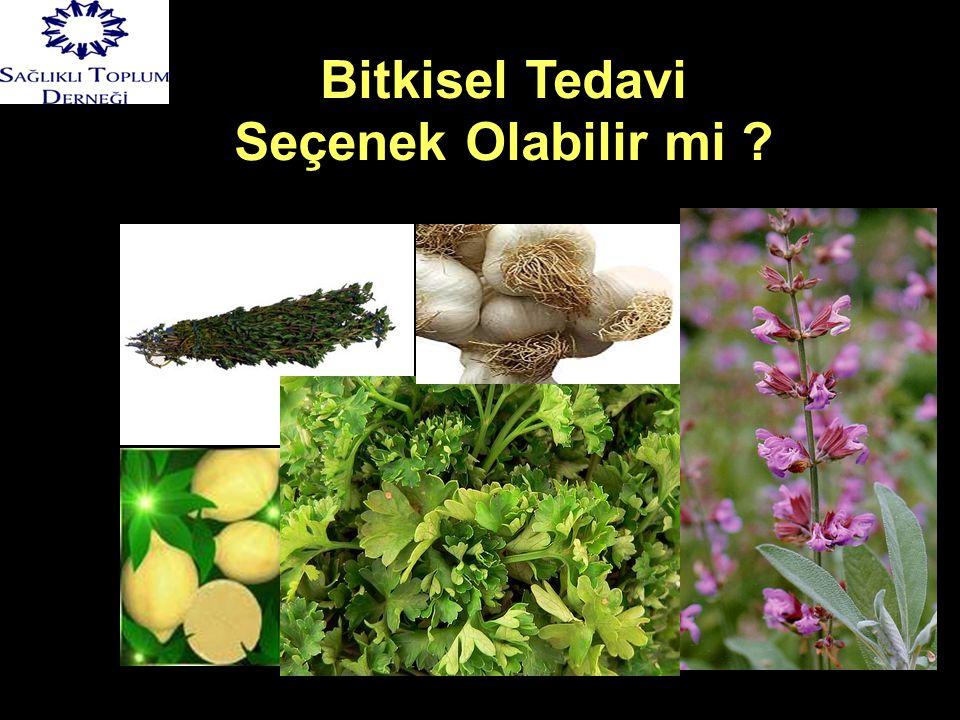 Bitkisel Tedavi Seçenek Olabilir mi ?