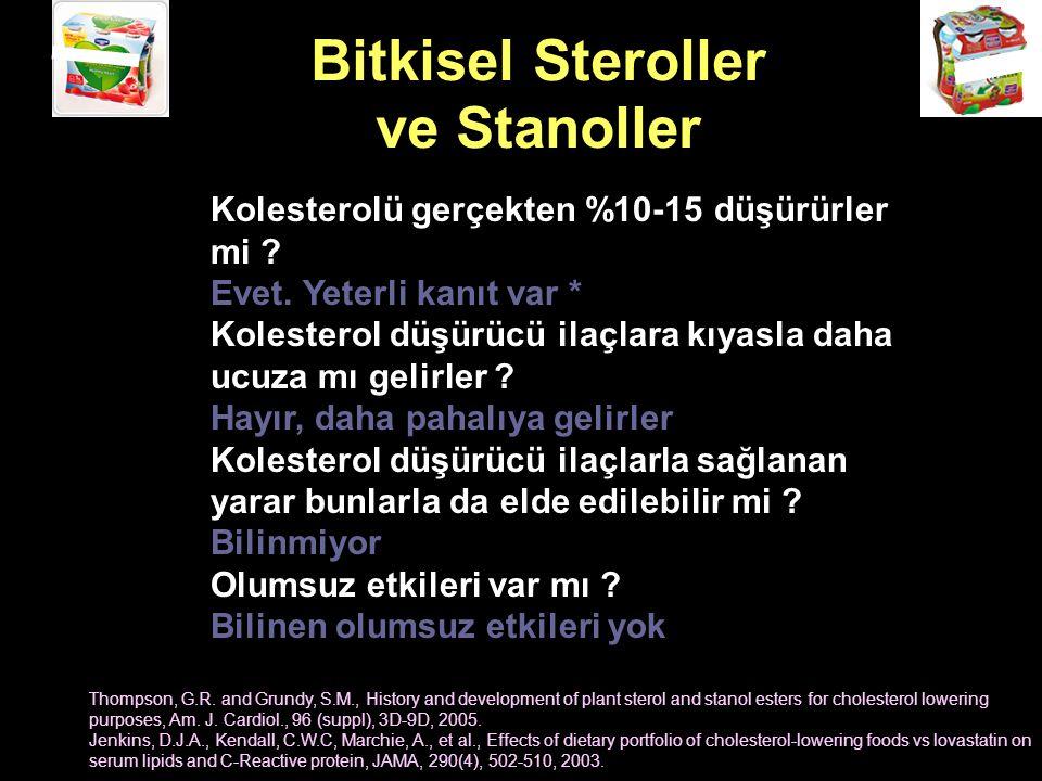 Bitkisel Steroller ve Stanoller Kolesterolü gerçekten %10-15 düşürürler mi .