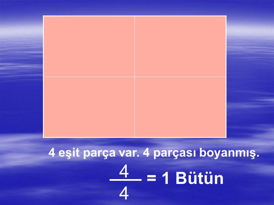 4 eşit parça var. 3 parçası boyanmış. 3434