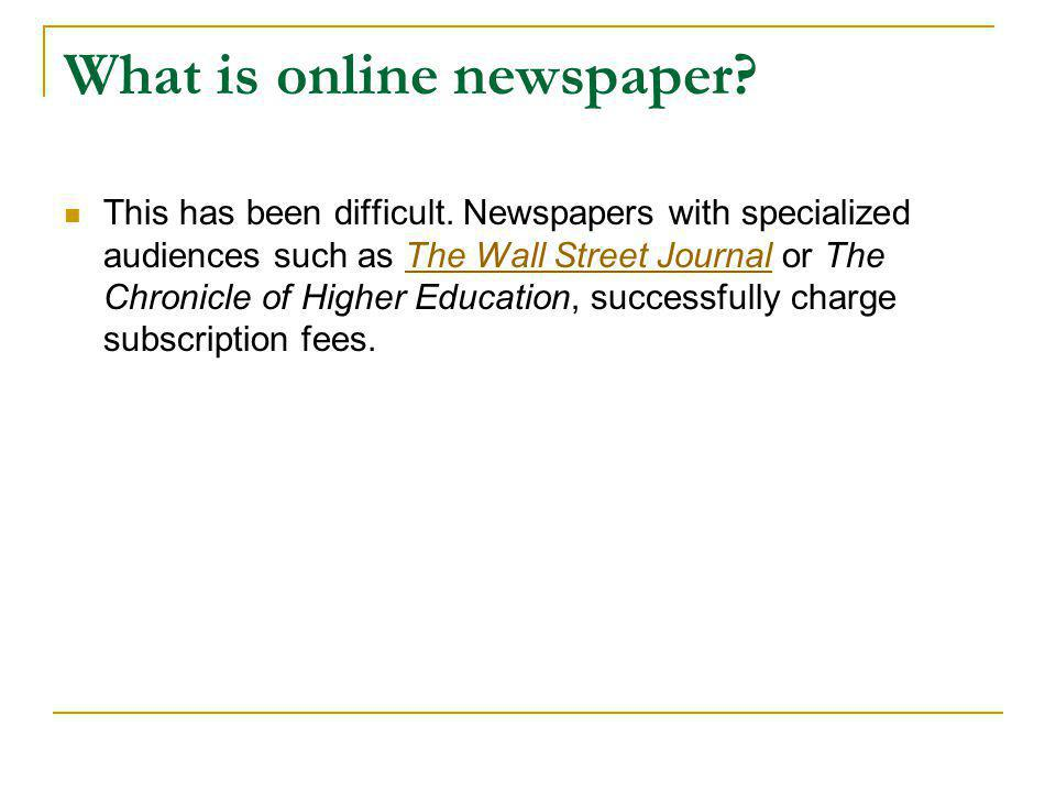 What is online newspaper? The Wall Street Journal